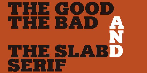 The Slab Serif